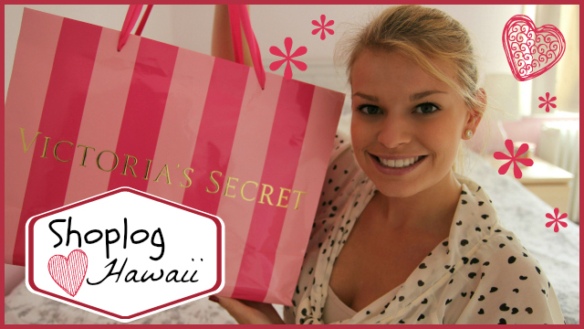 Filmpje ♥ Shoplog Hawaii – Victoria's Secret, Bath&Body Works, Ross & More!