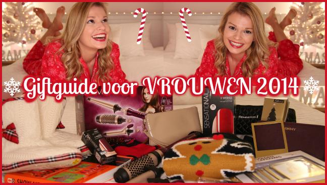 Filmpje ♥ Giftguide: Cadeautips voor Vrouwen 2014
