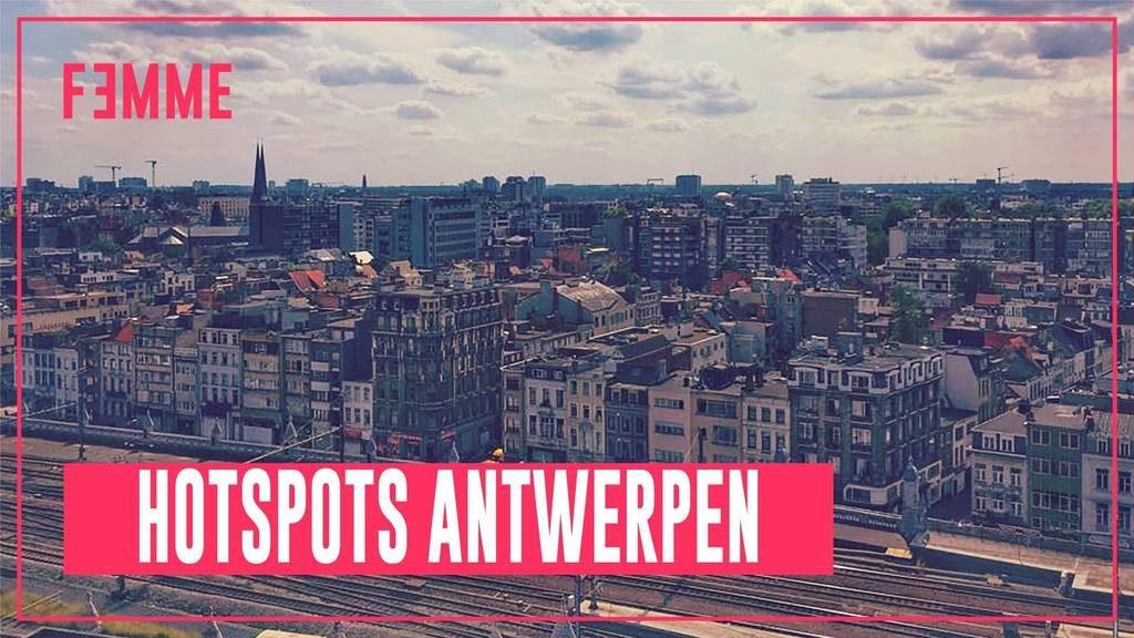 Femme ♥ Hotspots Antwerpen