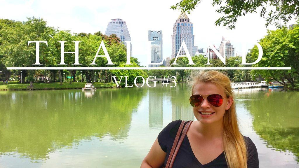 Filmpje ♥ Thailand Vlog #3
