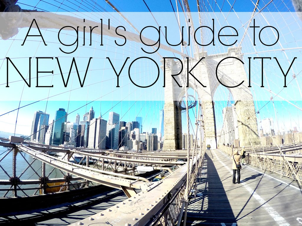 A Girls Guide to: New York City